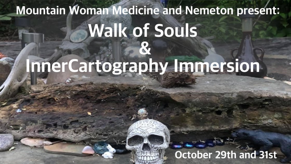 Walk of Souls and InnerCartography Immersion