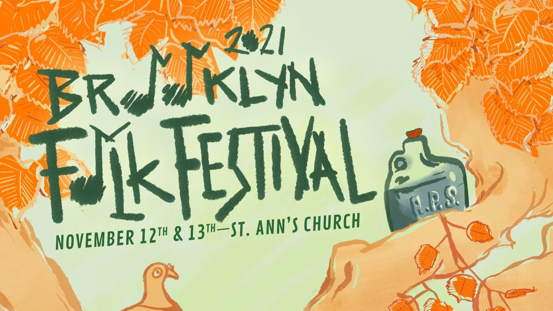 The 2021 Brooklyn Folk Festival Saturday Day Ticket (Festival Passes in purchase options)