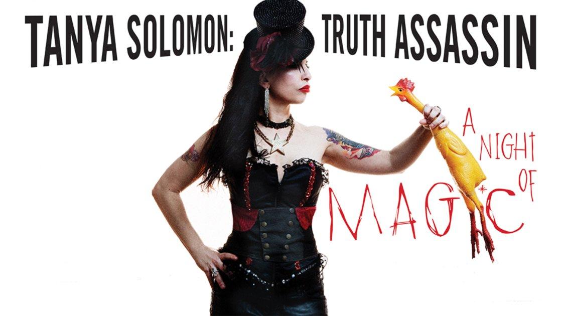 Tanya Solomon: Truth Assassin
