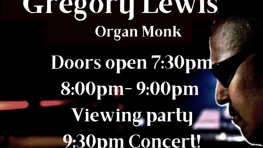 Gregory Lewis Organ Monk