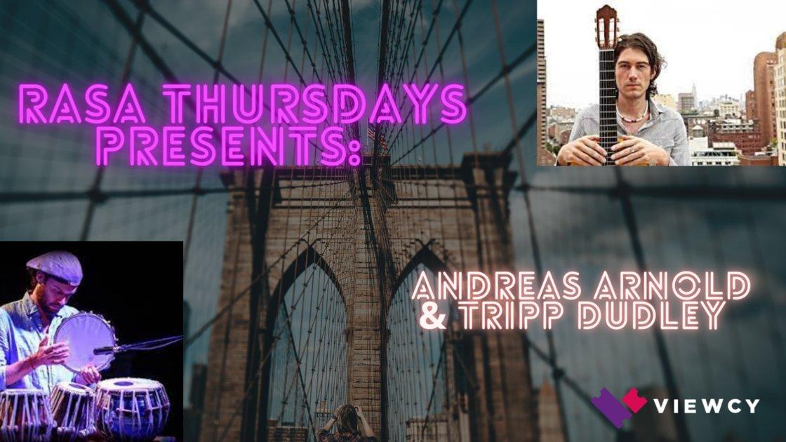 RASA Presents: Andreas Arnold & Tripp Dudley