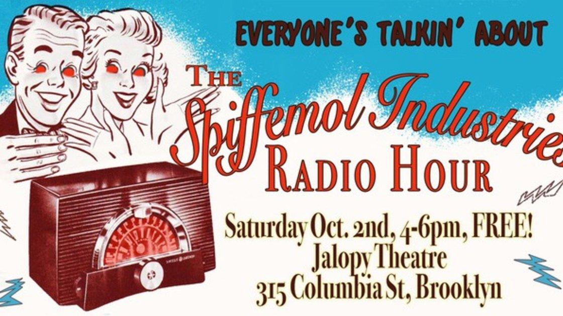 The Spiffemol Industries Radio Hour