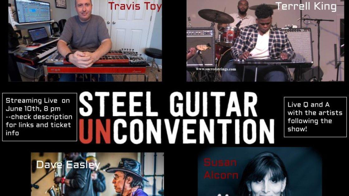 Steel Guitar Unconvention Re-Stream!