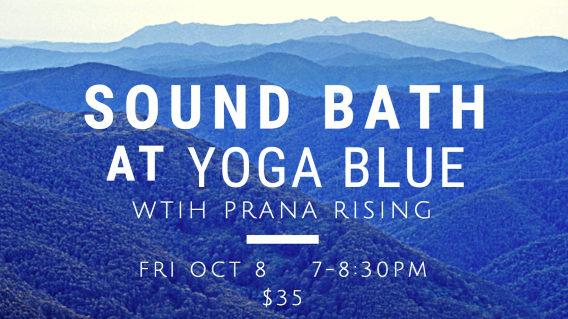 Sound Bath - Yoga Blue - with Prana Rising