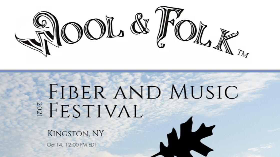 Wool and Folk Festival: Celebrating Fiber, Fabrics and Folk Music