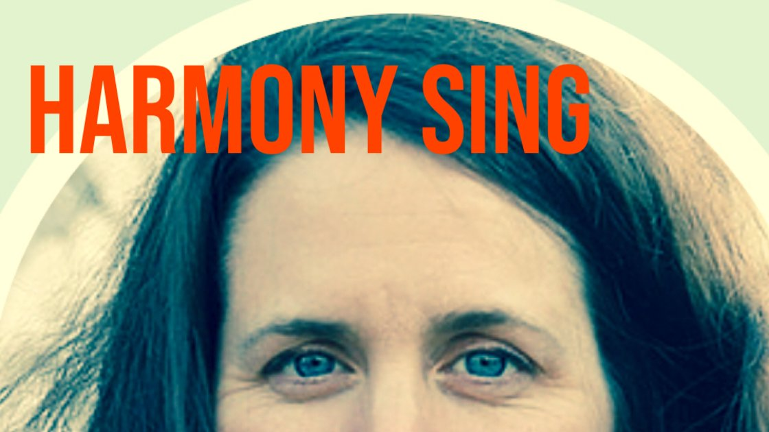 Harmony Sing! With Emily Eagen