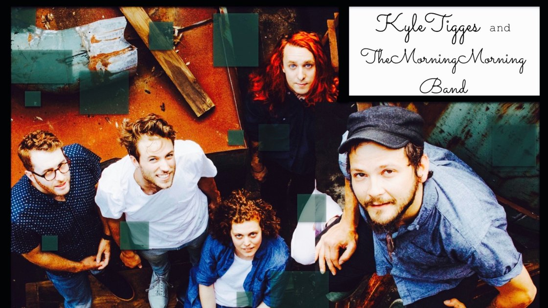 Kyle Tigges and the Morning Morning Band with special guest: Niall Connolly
