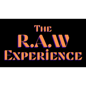 The R.A.W Experience presents....