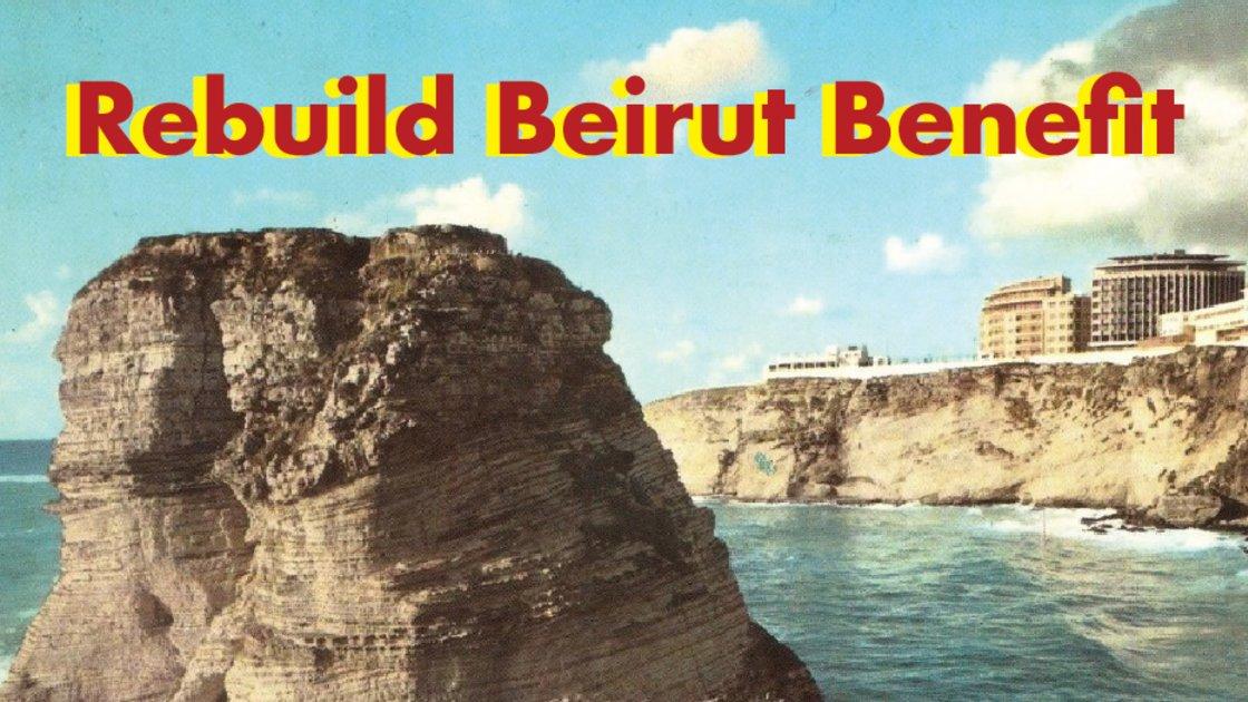 REBUILD BEIRUT | Beats of Beirut